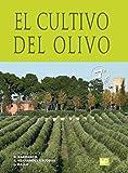 El cultivo del olivo 7ª ed. (Agricultura)