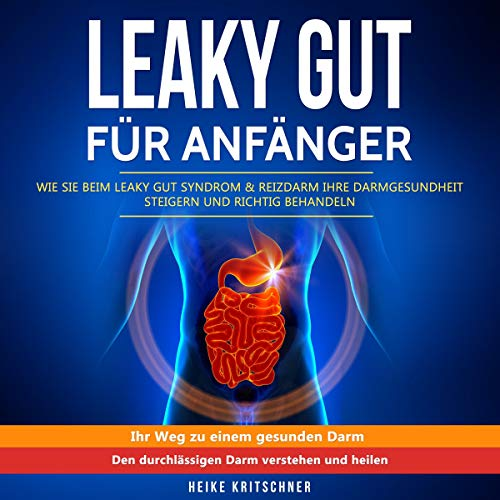 Leaky Gut für Anfänger [Leaky Gut for Beginners]  By  cover art