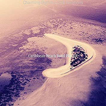 Charming Bgm for Chill Vacations