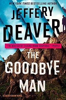 The Goodbye Man  A Colter Shaw Novel Book 2
