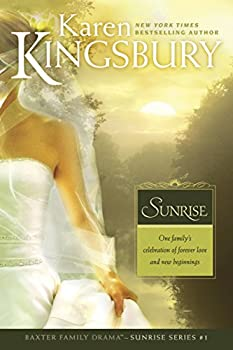 Paperback Sunrise: The Baxter Family, Sunrise Series (Book 1) Clean, Contemporary Christian Fiction Book
