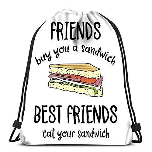 Drawstring Bags Backpack Creative Slogan Friends Buy You Sandwich Best Eat Travel Backpacks Tote School Rucksack
