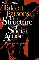 The Structure of Social Action, Vol. II