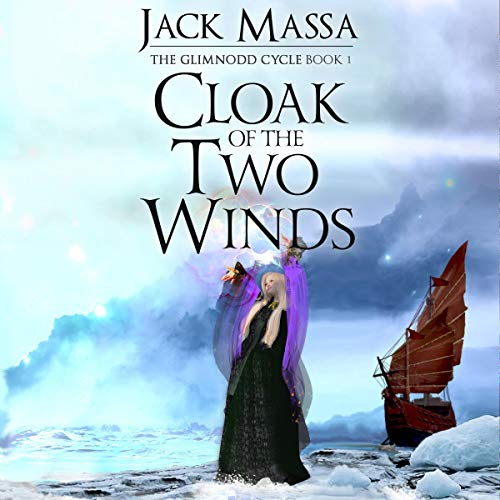 Cloak of the Two Winds Audiobook By Jack Massa cover art