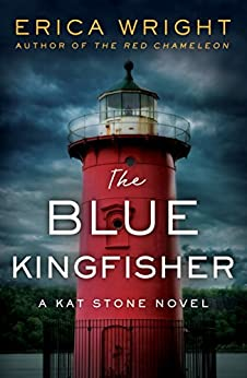 The Blue Kingfisher (Kat Stone) by [Erica Wright]