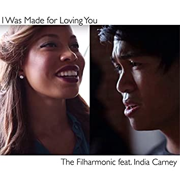 I Was Made for Loving You (feat. India Carney)