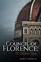 Council of Florence: The Unrealized Union
