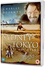 Charley Boorman: Sydney to Tokyo by Any Means [Regions 2 & 4] by Charley Boorman