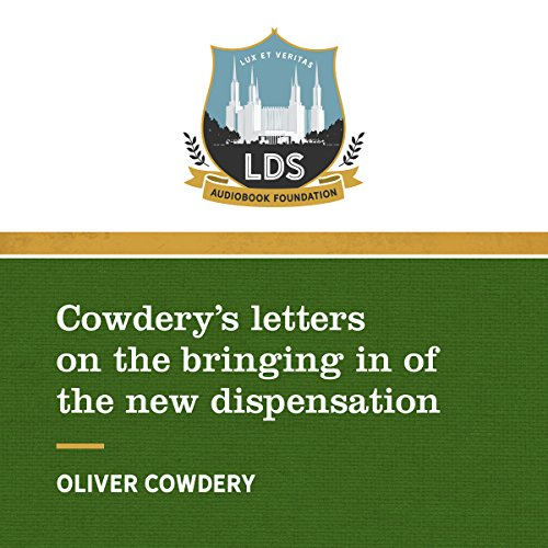 Cowderys Letters on the Bringing in of the New Dispensation audiobook cover art