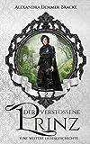 Der verstoßene Prinz: Eine weitere Liebesgeschichte (Buch 2)