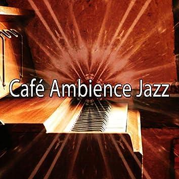 Café Ambience Jazz
