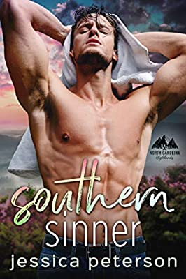 Southern Sinner: A Fake Relationship Romance (North Carolina Highlands Series Book 3)