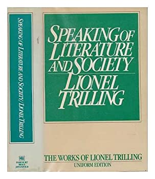 Speaking of Literature and Society (Trilling, Lionel, Works.) 015184710X Book Cover