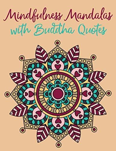 Mindfulness Mandalas with Buddha Quotes Simple Mindfulness Coloring Book for Adults Designed product image