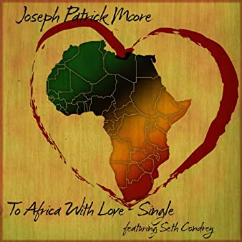 """To Africa With Love """"Single"""""""