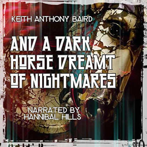 And a Dark Horse Dreamt of Nightmares Titelbild