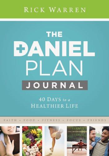 Daniel Plan Journal: 40 Days to a Healthier Life (The Daniel Plan) (English Edition)