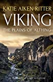 VIKING: The Plains of Althing (Norse Adventure Series)
