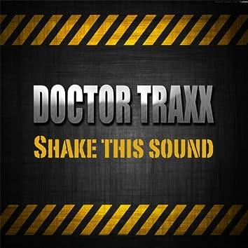Shake This Sound