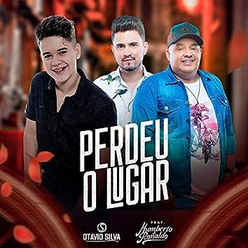 Perdeu o Lugar (feat. Humberto & Ronaldo)