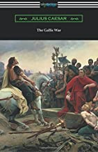 The Gallic War: (translated by W. A. MacDevitte with an introduction by Thomas De Quincey)
