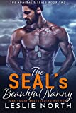 The SEAL's Beautiful Nanny (The Admiral's SEALs Book 2)