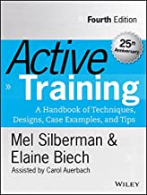 Active Training: A Handbook of Techniques, Designs, Case Examples, and Tips (Active Training Series) (English Edition)