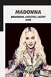 Madonna: Biography, Lifestyle, Latest Info (English Edition)