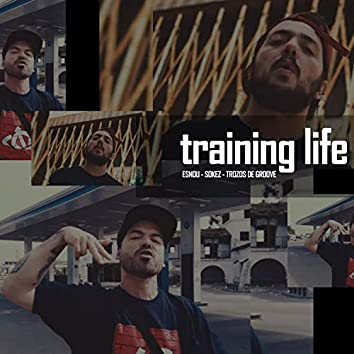 Training Life