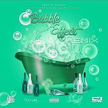 Bubble Effect (feat. Larry & T.O.I)