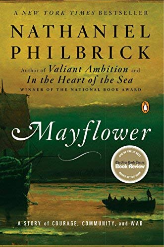 [Mayflower: A Story of Courage, Community, and War] [By: Philbrick, Nathaniel] [April, 2007]