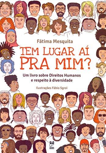 Tem lugar ai pra mim?: Um livro sobre Direitos Humanos e respeito à diversidade