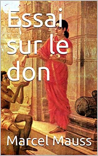 Essai sur le don (French Edition)