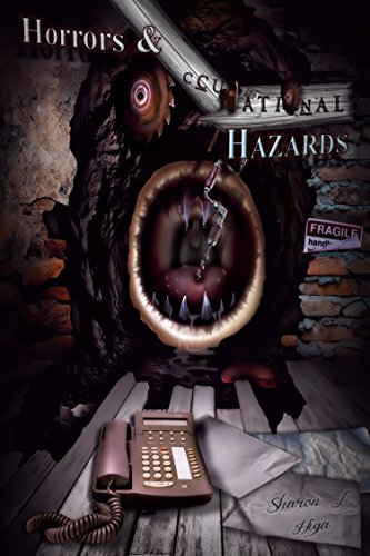 Book: Horrors and Occupational Hazards by Sharon L. Higa