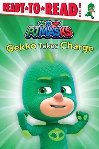Gekko Takes Charge: Ready-to-Read Level 1 (PJ Masks) Alaska