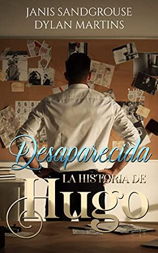 Desaparecida : La historia de Hugo