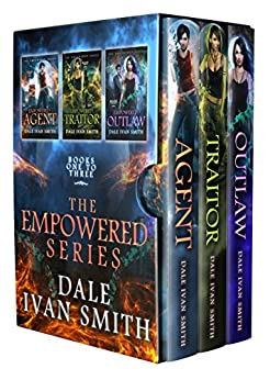 The Empowered Series Collection, Books 1-3 by [Dale Ivan Smith]