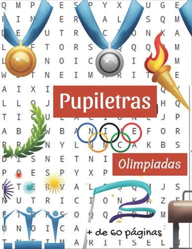 PUPILETRAS Olimpiadas: Sopa de letras   + de 60 paginas con disciplinas olimpicas incluye los nuevos deportes olimpicos  Letras grandes   En español