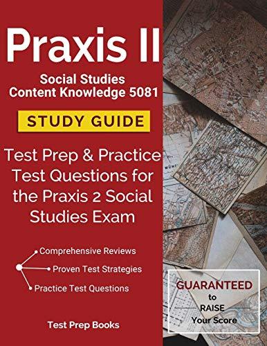 Praxis II Social Studies Content...