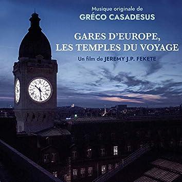 Gares d'Europe, les temples du voyage (Musique originale du film)