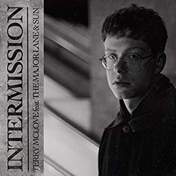 Intermission (feat. The Major Lane & Sun)