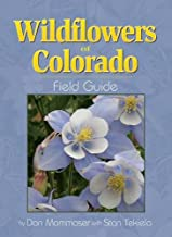 Wildflowers of Colorado Field Guide (Wildflower Identification Guides)