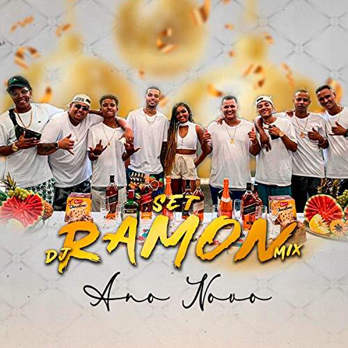 Set Dj Ramon Mix (Ano Novo) [Explicit]