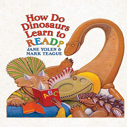 How Do Dinosaurs Learn to Read? cover art