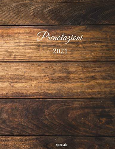 Prenotazioni 2021: Libro di prenotazione – Edizione speciale | con data e...