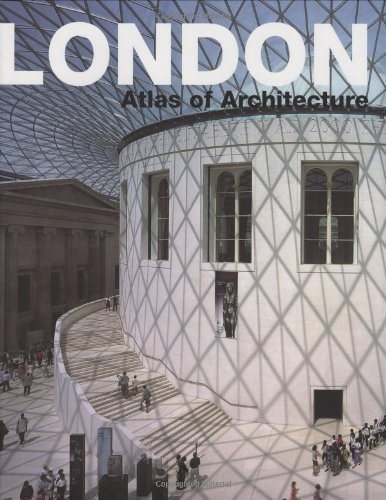 London: Atlas of Architecture: Historical Atlas of Architecture by Alejandro Bahamon (2007-11-08)