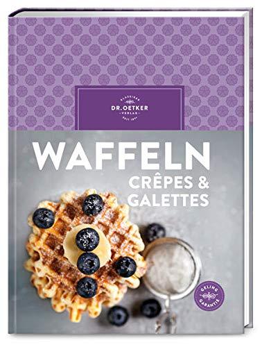 Waffeln, Crêpes & Galettes
