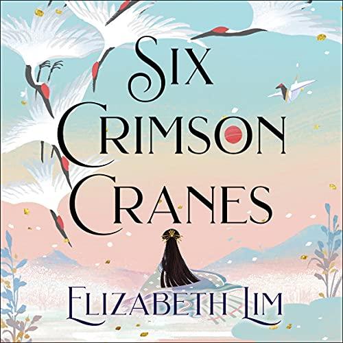 Six Crimson Cranes cover art
