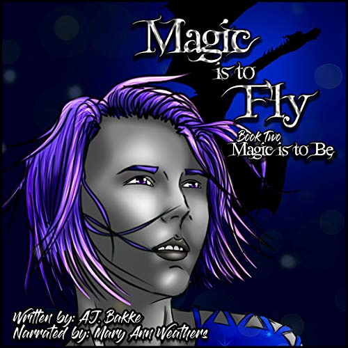 Magic Is to Fly audiobook cover art