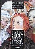 Historia de las mujeres en Euskal Herria I: Prehistoria, romanización y Reino de Navarra (ORREAGA)